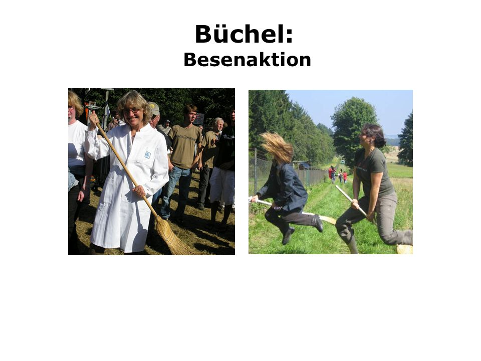 Büchel: Besenaktion