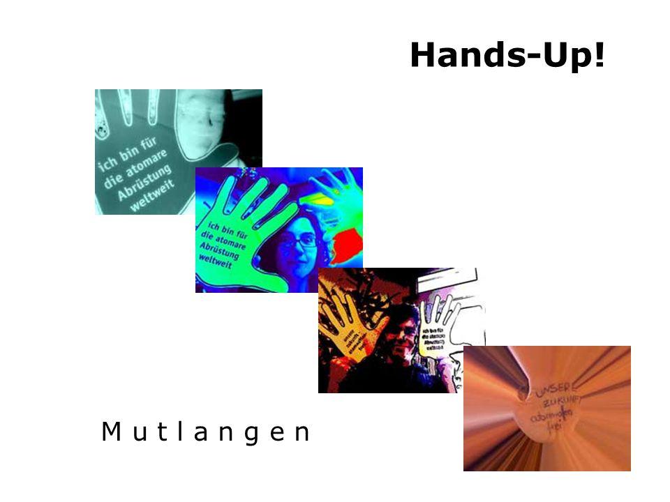 Hands-Up! M u t l a n g e n