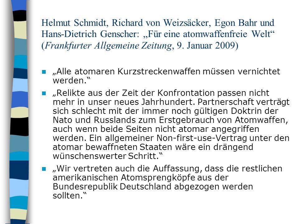 Helmut Schmidt, Richard von Weizsäcker, Egon Bahr und Hans-Dietrich Genscher: Für eine atomwaffenfreie Welt (Frankfurter Allgemeine Zeitung, 9. Januar