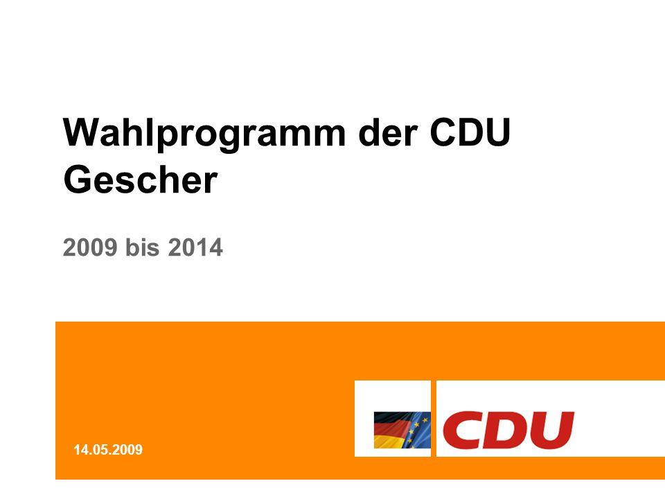 Wahlprogramm der CDU Gescher 2009 bis 2014 14.05.2009
