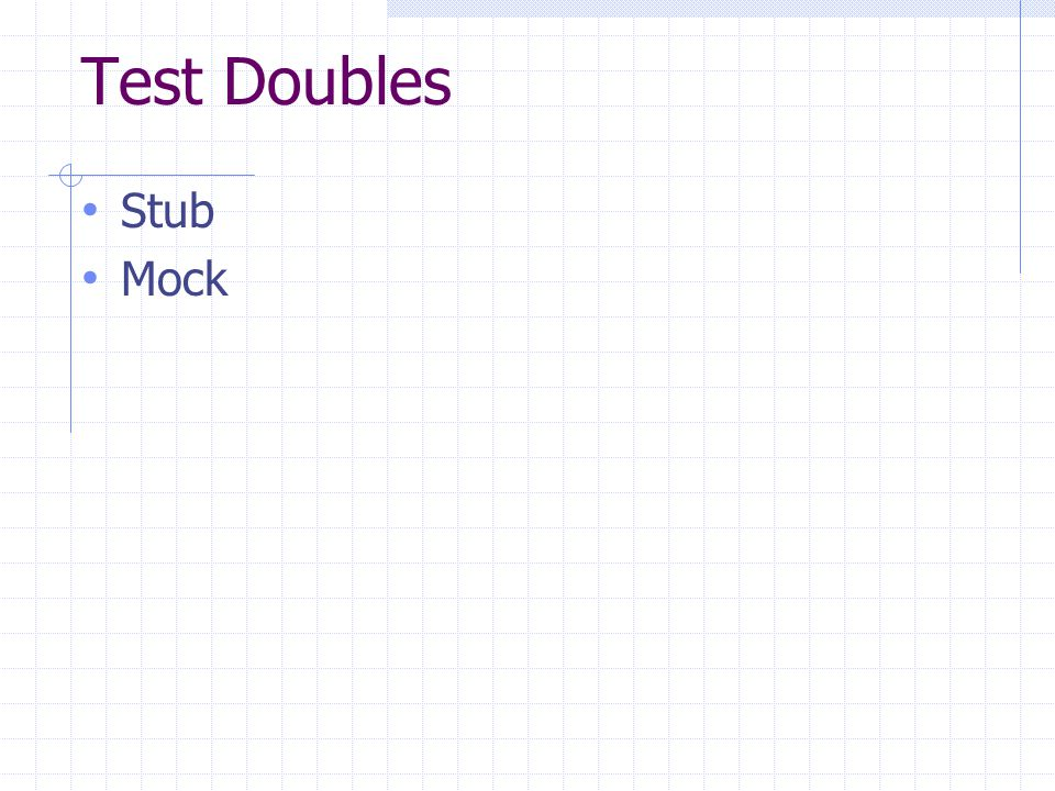 Test Doubles Stub Mock