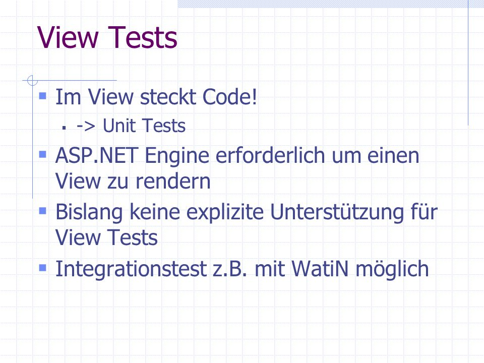 View Tests Im View steckt Code.