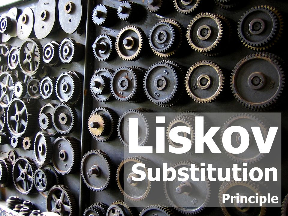 Substitution Principle Liskov
