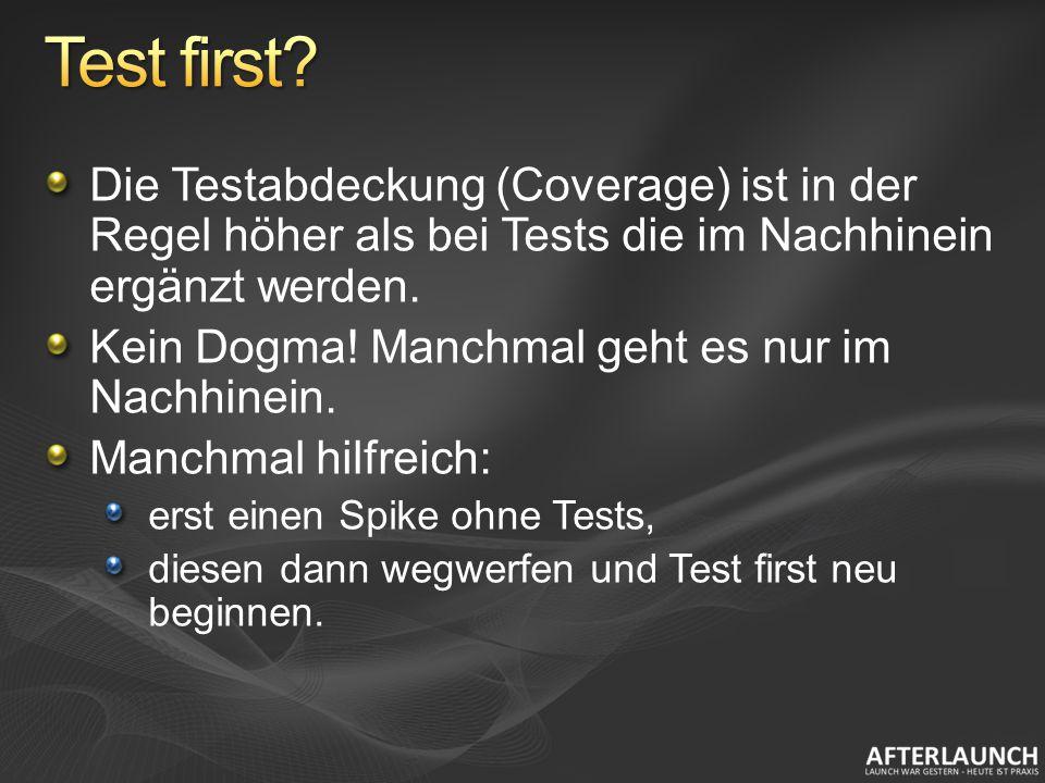 Die Testabdeckung (Coverage) ist in der Regel höher als bei Tests die im Nachhinein ergänzt werden. Kein Dogma! Manchmal geht es nur im Nachhinein. Ma