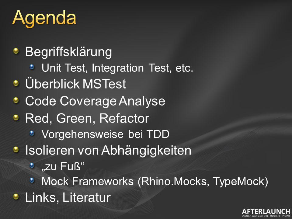 Unit Test Automatisiert mit Hilfe eines Test Frameworks (MSTest, NUnit, MbUnit, etc.).
