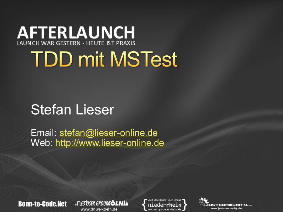 www.dnug-koeln.de www.justcommunity.de Stefan Lieser Email: stefan@lieser-online.destefan@lieser-online.de Web: http://www.lieser-online.dehttp://www.lieser-online.de