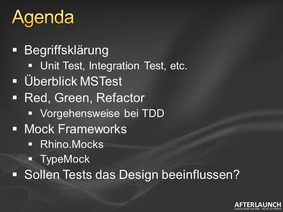 Unit Test Automatisiert durch Anwendung eines Test Frameworks (MSTest, Nunit, MbUnit, etc.).