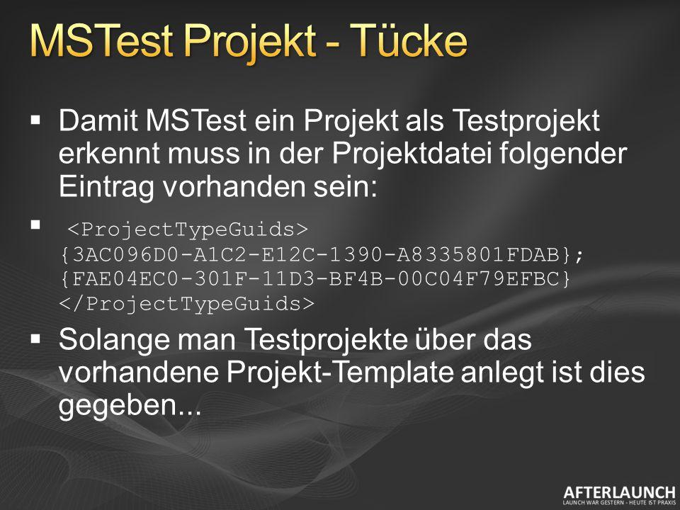 Damit MSTest ein Projekt als Testprojekt erkennt muss in der Projektdatei folgender Eintrag vorhanden sein: {3AC096D0-A1C2-E12C-1390-A8335801FDAB}; {FAE04EC0-301F-11D3-BF4B-00C04F79EFBC} Solange man Testprojekte über das vorhandene Projekt-Template anlegt ist dies gegeben...