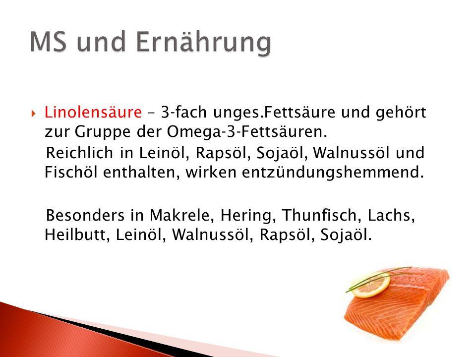 Vitamine und Spurenelemente: Vit E ( 400 IE ): hemmt ein Enzym welches Arachidonsäure freisetzt Weizenkeimöl, Sonnenblumenöl, Olivenöl max.400 IE, verstärkt sonst das Entzündungsgeschehen.