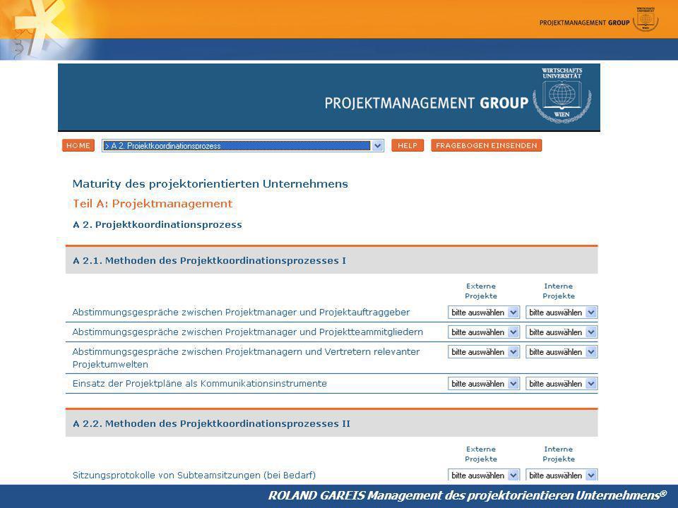 ROLAND GAREIS Management des projektorientieren Unternehmens ®