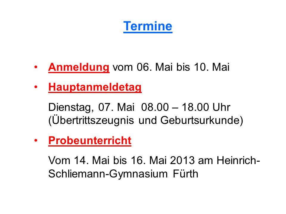 Termine Anmeldung vom 06. Mai bis 10. Mai Hauptanmeldetag Dienstag, 07.