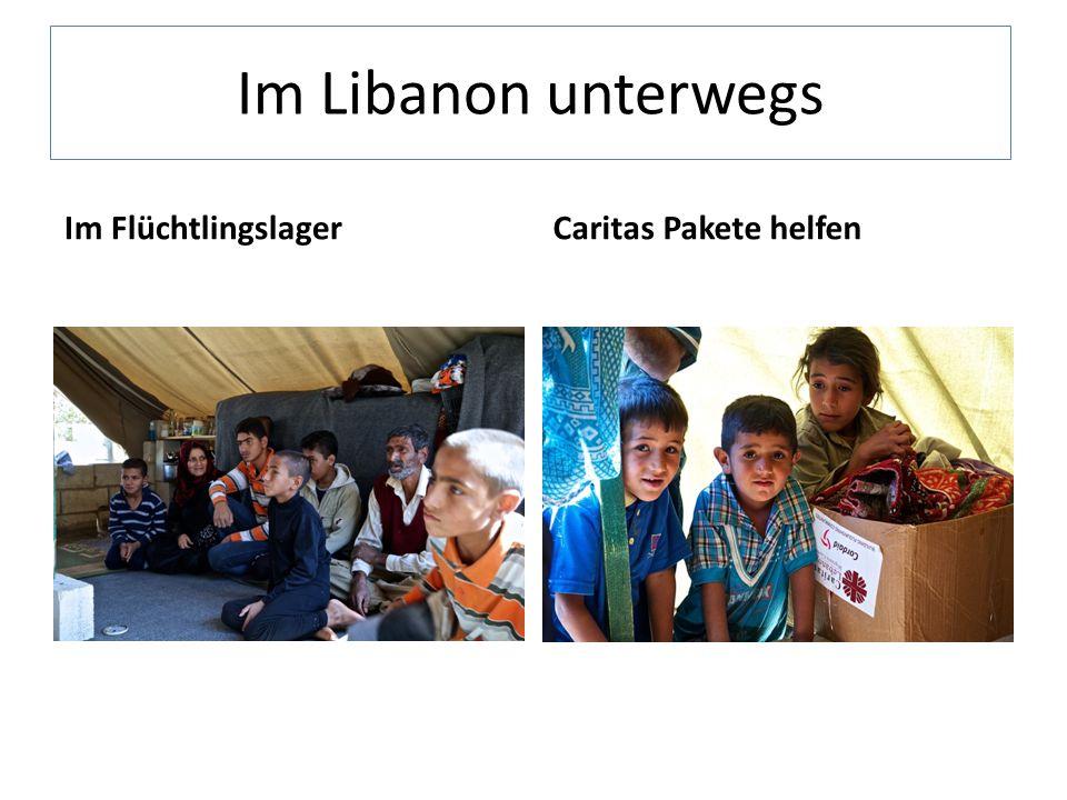 Im Libanon unterwegs Im FlüchtlingslagerCaritas Pakete helfen