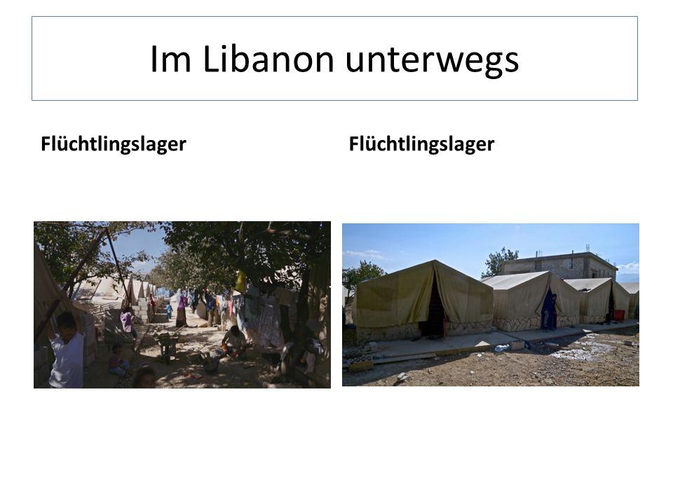 Im Libanon unterwegs Flüchtlingslager