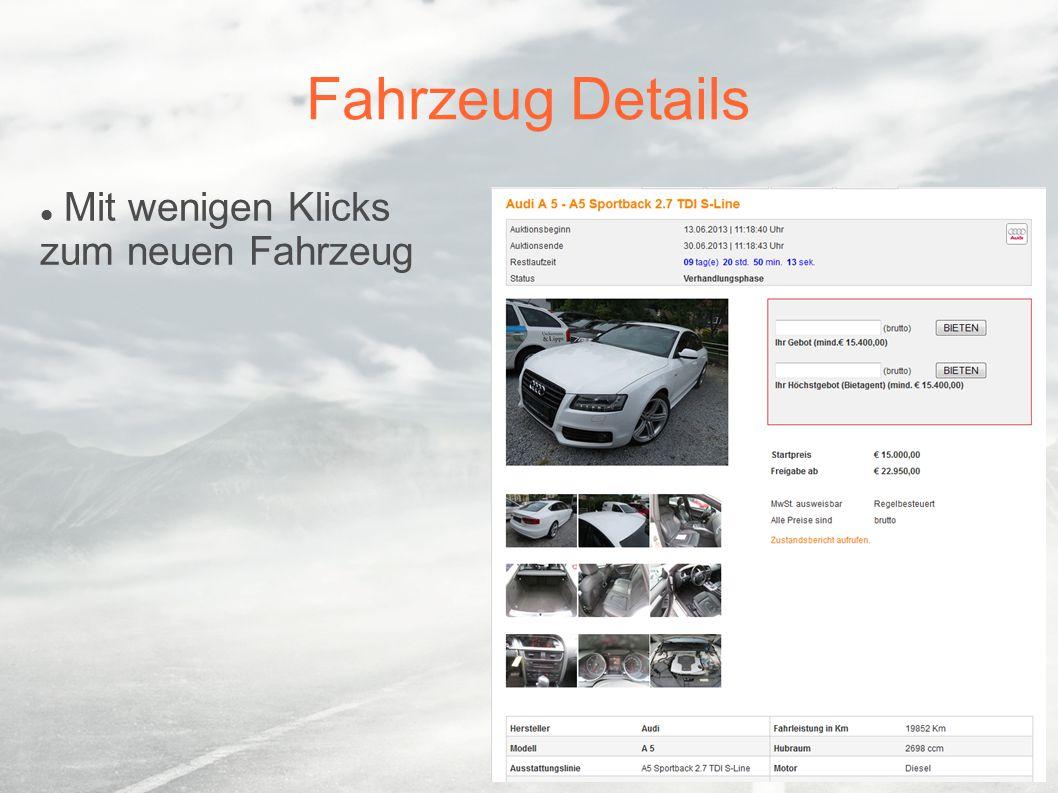 Fahrzeug Details Mit wenigen Klicks zum neuen Fahrzeug