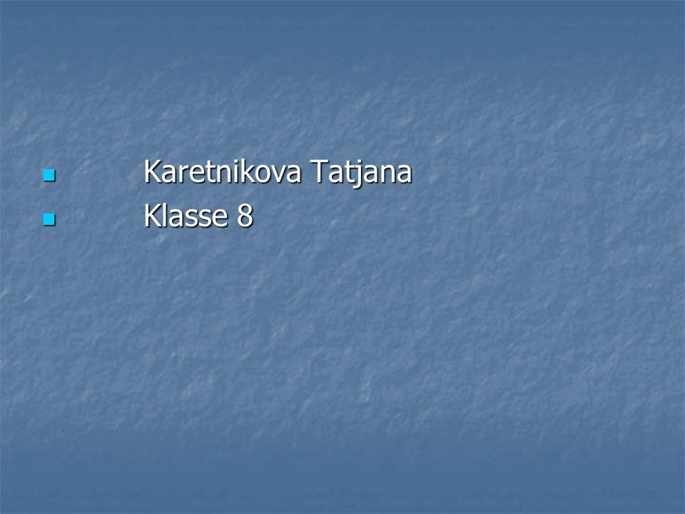K Karetnikova Tatjana lasse 8