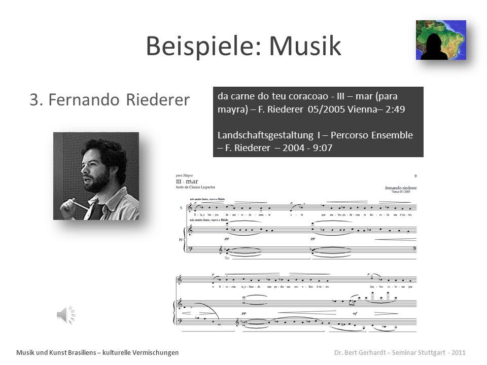 Fragestellungen Musik und Kunst Brasiliens – kulturelle Vermischungen Dr.