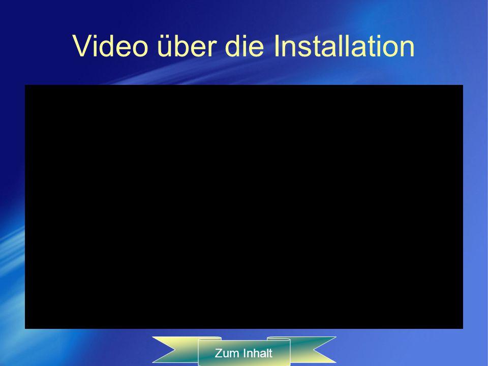 Video über die Installation Zum Inhalt