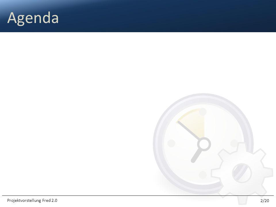 Agenda 2/20 Projektvorstellung Fred 2.0