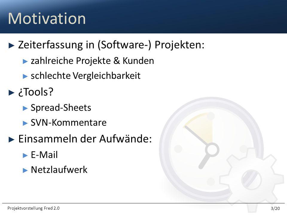Zeiterfassung in (Software-) Projekten: zahlreiche Projekte & Kunden schlechte Vergleichbarkeit ¿Tools? Spread-Sheets SVN-Kommentare Einsammeln der Au