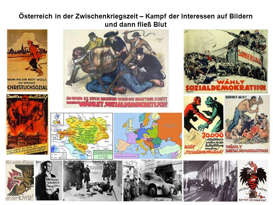 Österreich in der Zwischenkriegszeit – Kampf der Interessen auf Bildern und dann fließ Blut