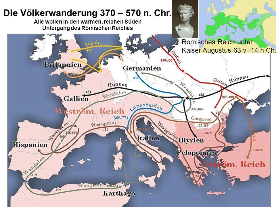 Die Völkerwanderung 370 – 570 n.Chr.