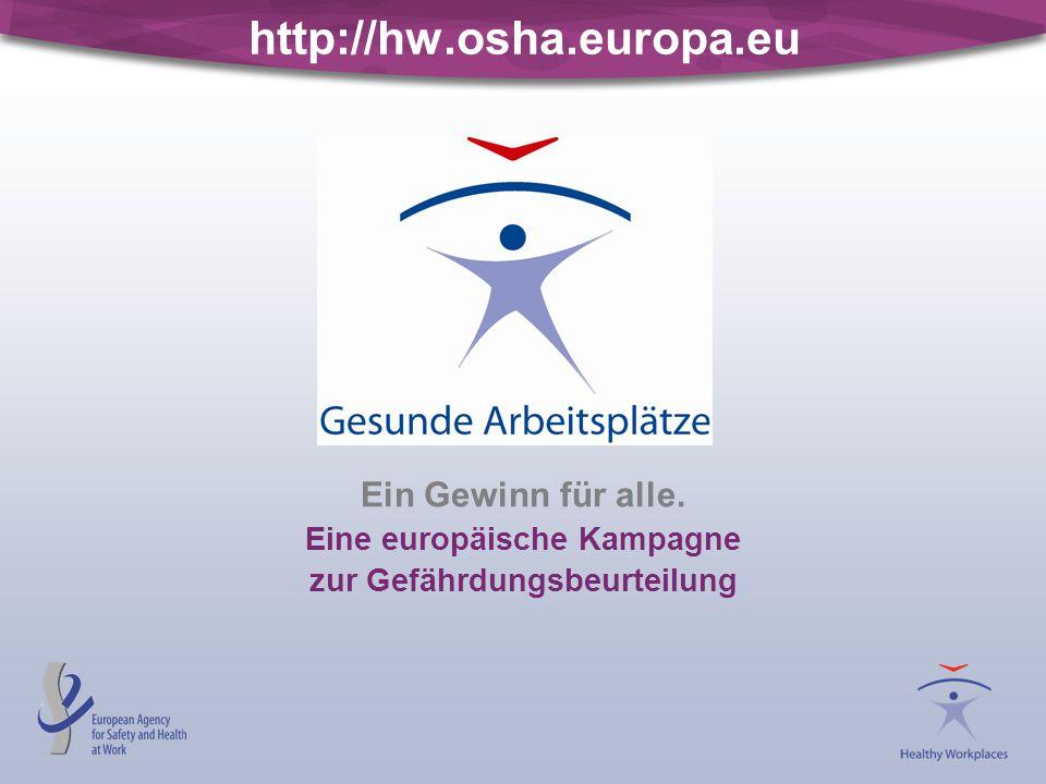 Ein Gewinn für alle. Eine europäische Kampagne zur Gefährdungsbeurteilung