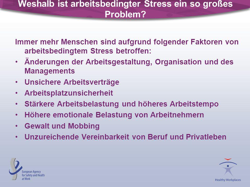 Weshalb ist arbeitsbedingter Stress ein so großes Problem? Immer mehr Menschen sind aufgrund folgender Faktoren von arbeitsbedingtem Stress betroffen: