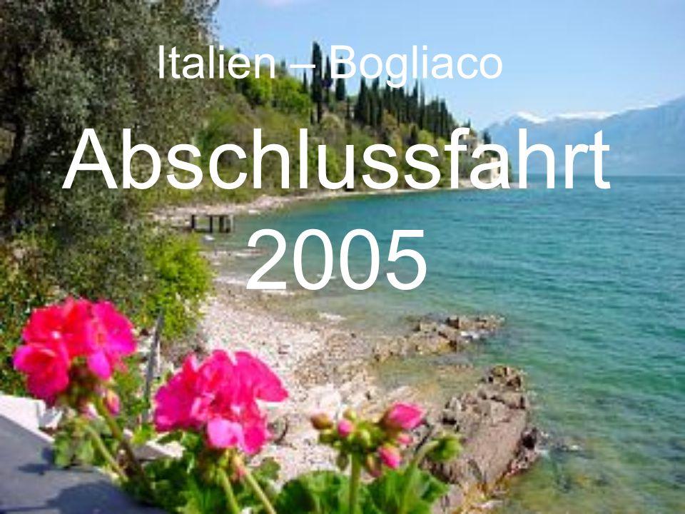 Abschlussfahrt 2005 Italien – Bogliaco
