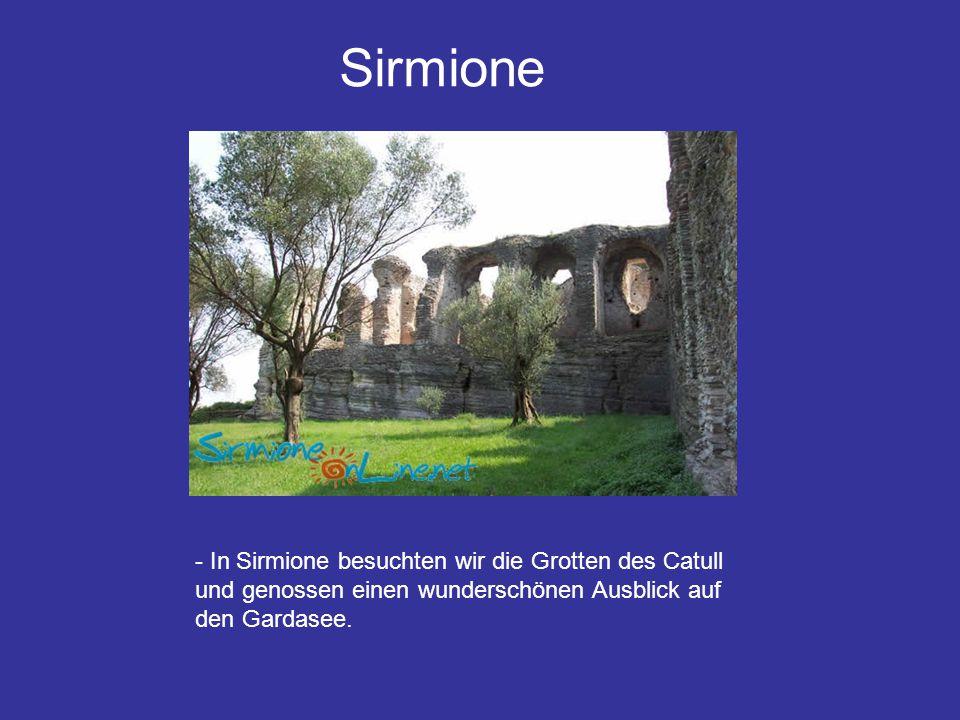 Sirmione - In Sirmione besuchten wir die Grotten des Catull und genossen einen wunderschönen Ausblick auf den Gardasee.