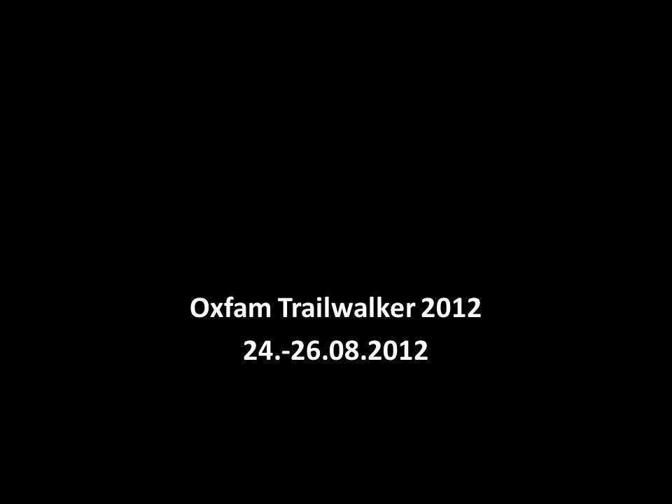 Fotoalbum Oxfam Trailwalker 2012 24.-26.08.2012