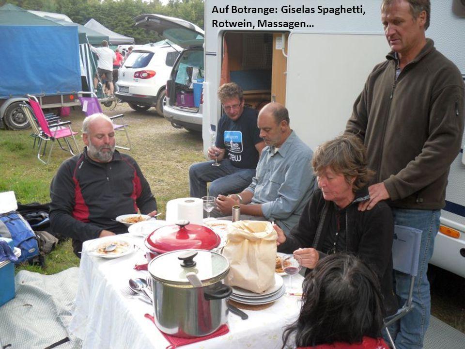 Auf Botrange: Giselas Spaghetti, Rotwein, Massagen…