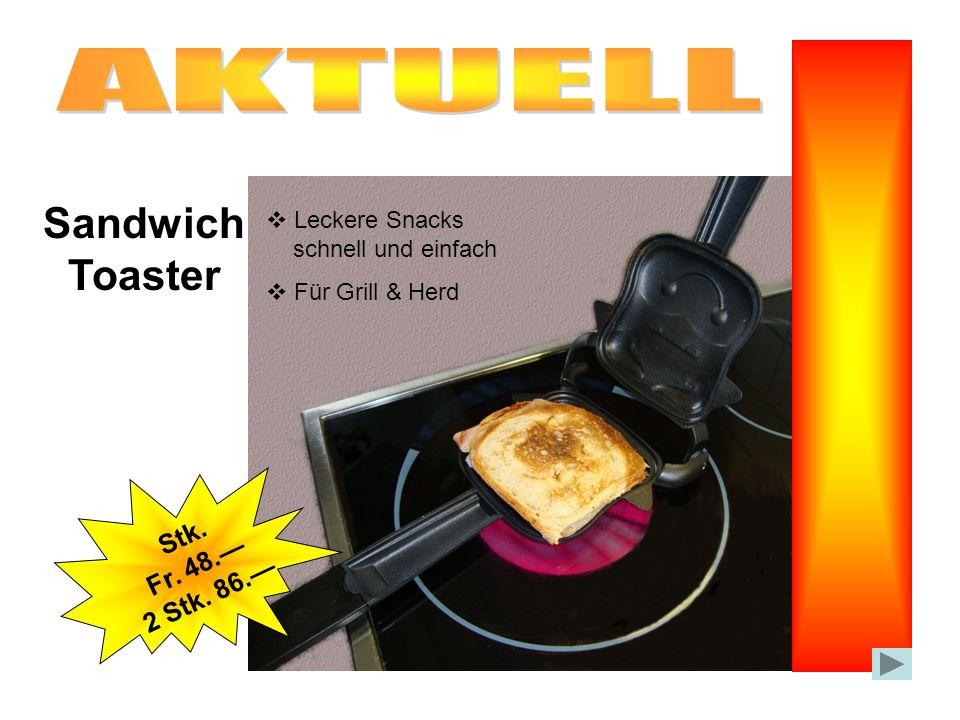 Stk. Fr. 48. 2 Stk. 86. Sandwich Toaster Leckere Snacks schnell und einfach Für Grill & Herd