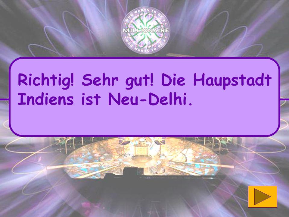 A) Schalom C) Om D) Salam B) Namaste 5. Wie heißt der traditionelle Gruß unter Hindus?