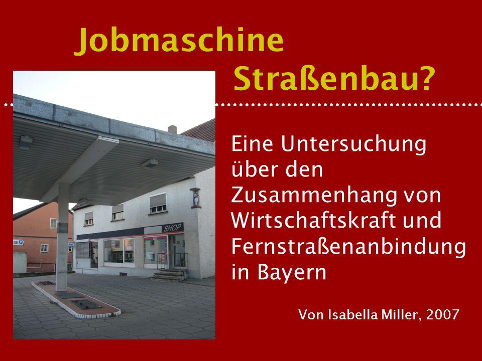 Jobmaschine Straßenbau.