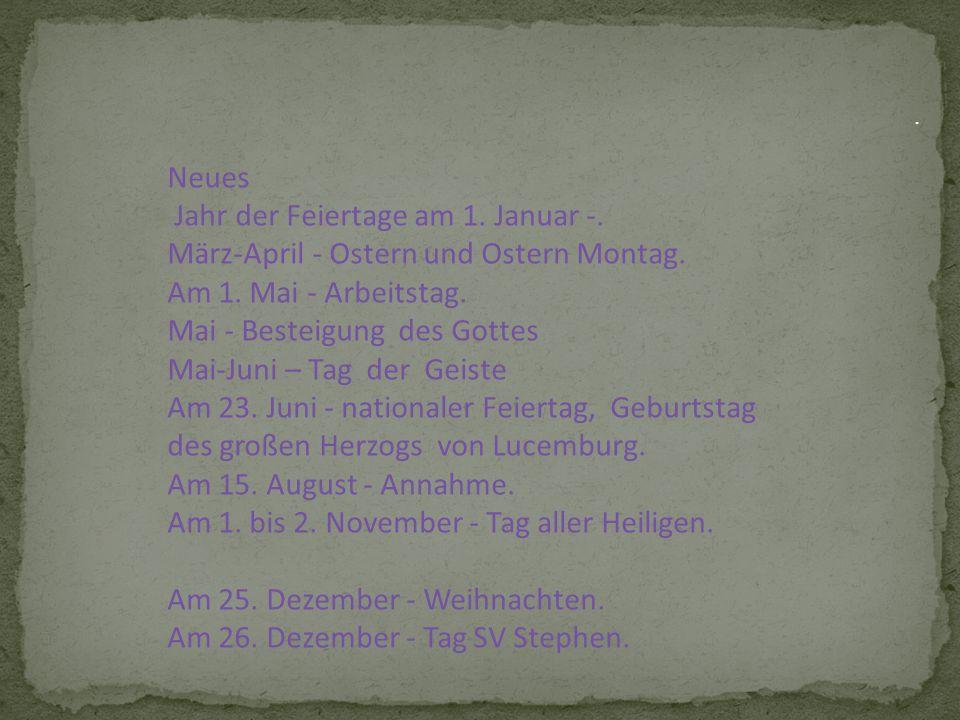 Neues Jahr der Feiertage am 1. Januar -. März-April - Ostern und Ostern Montag.