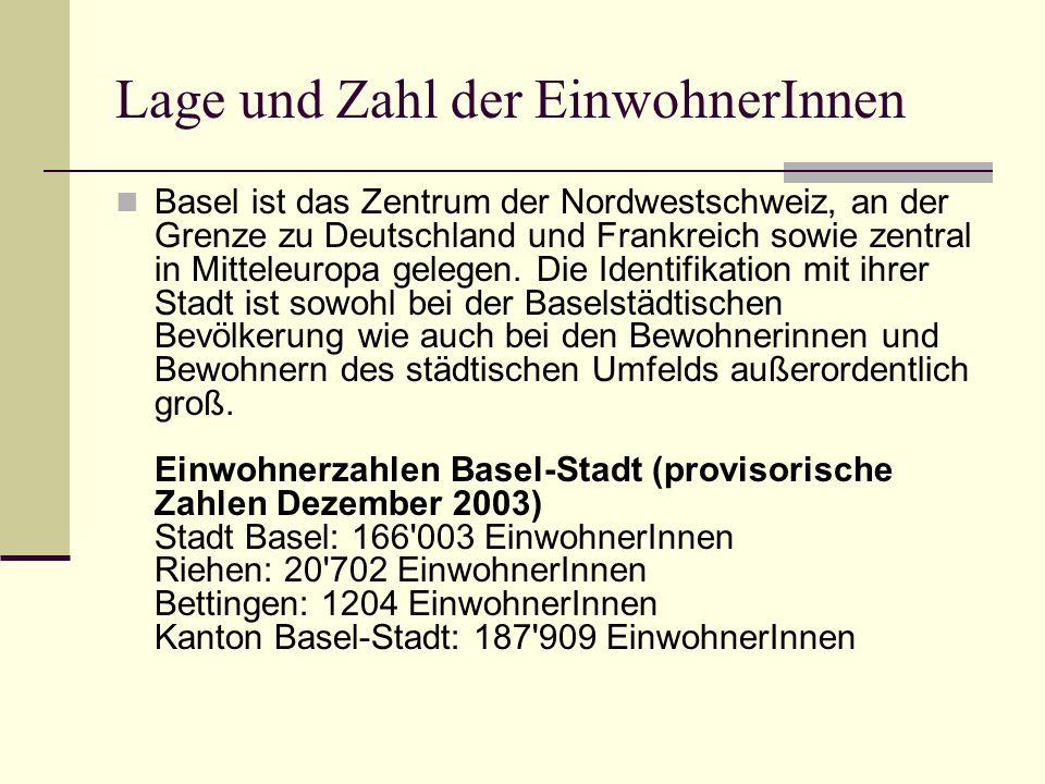 Lage und Zahl der EinwohnerInnen Basel ist das Zentrum der Nordwestschweiz, an der Grenze zu Deutschland und Frankreich sowie zentral in Mitteleuropa