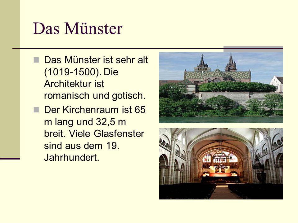 Das Münster Das Münster ist sehr alt (1019-1500). Die Architektur ist romanisch und gotisch. Der Kirchenraum ist 65 m lang und 32,5 m breit. Viele Gla