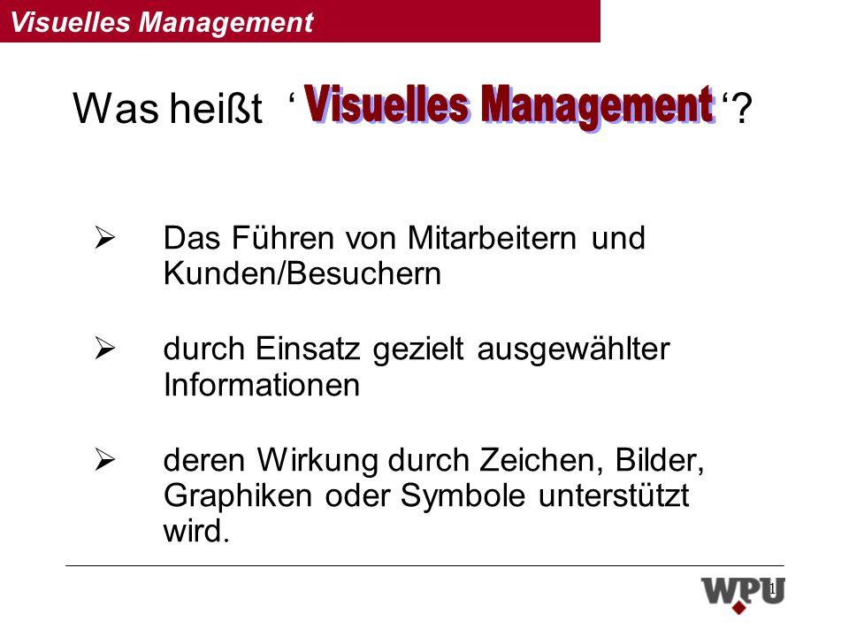Visuelles Management 1 Was heißt .