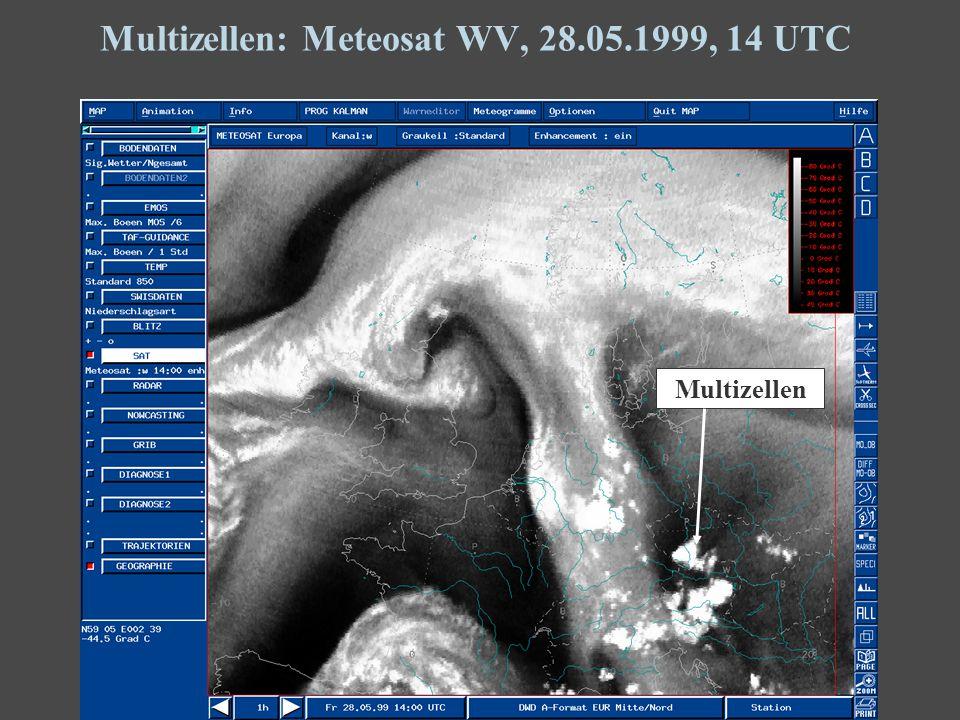 34 Multizellen: Meteosat WV, 28.05.1999, 14 UTC Multizellen