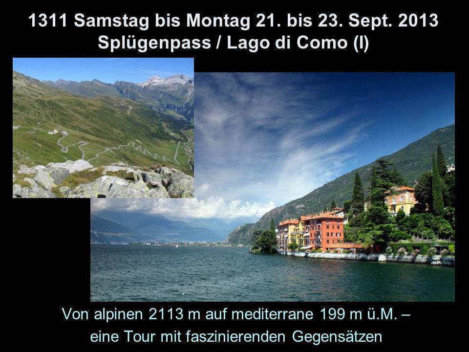 1311 Samstag bis Montag 21. bis 23. Sept.