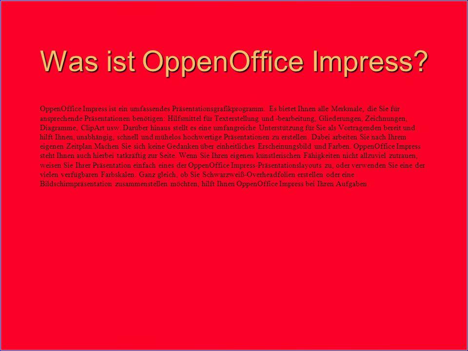 Was ist OppenOffice Impress. OppenOffice Impress ist ein umfassendes Präsentationsgrafikprogramm.