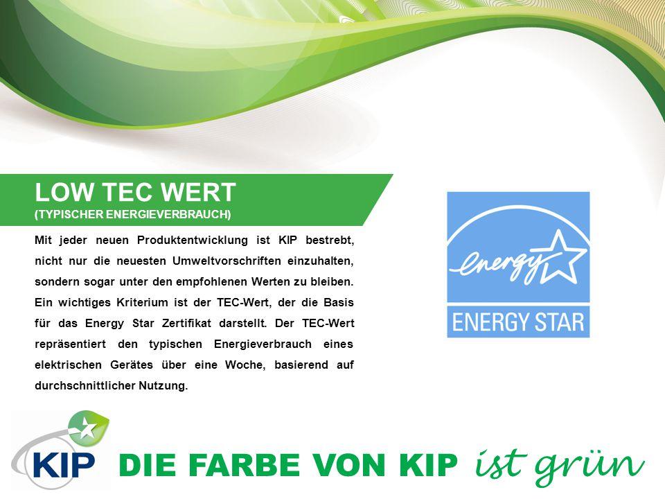 DIE FARBE VON KIP ist grün ENERGIE IM STANDBY SPAREN Alle KIP Systeme haben Energiesparmodi, um den Energieverbrauch während Leerlaufzeiten zu reduzieren.