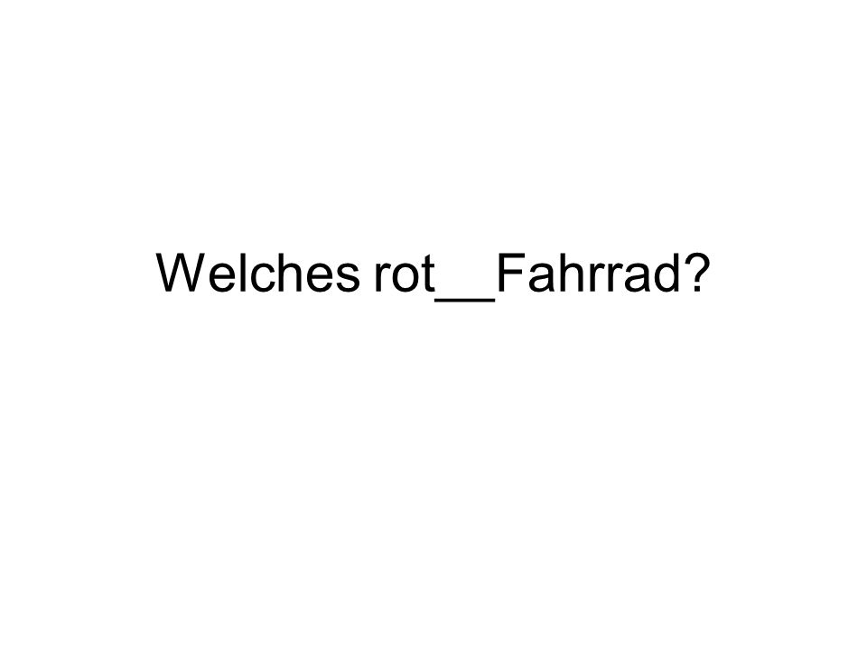 Welches rot__Fahrrad?