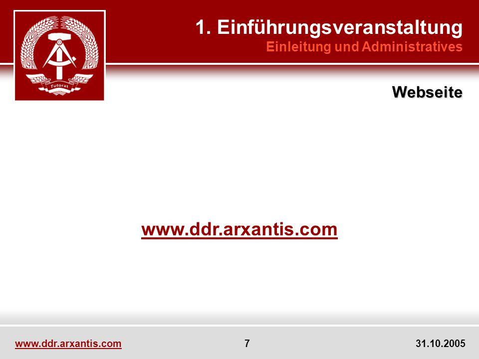 www.ddr.arxantis.com 7 31.10.2005 www.ddr.arxantis.com 1.