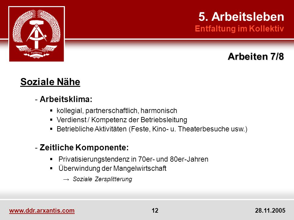 Soziale Nähe - Arbeitsklima: kollegial, partnerschaftlich, harmonisch Verdienst / Kompetenz der Betriebsleitung Betriebliche Aktivitäten (Feste, Kino- u.