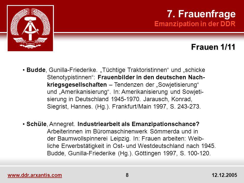 www.ddr.arxantis.com 9 12.12.2005 Schlegel, Uta.Gleichberechtigung der Geschlechter in der DDR.