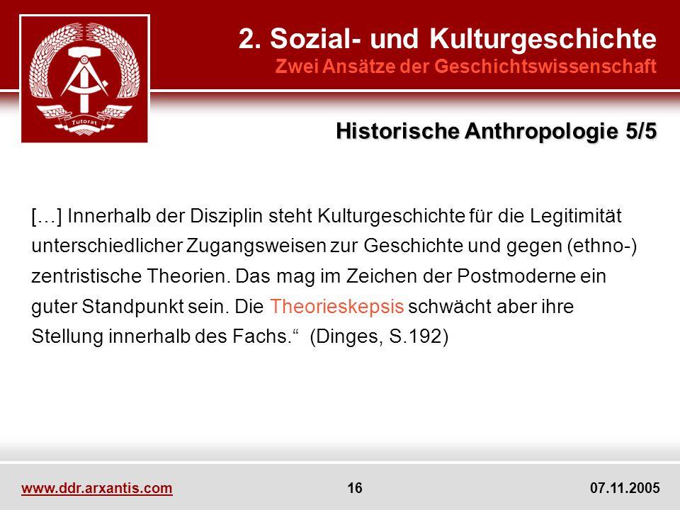 2. Sozial- und Kulturgeschichte Zwei Ansätze der Geschichtswissenschaft […] Innerhalb der Disziplin steht Kulturgeschichte für die Legitimität untersc