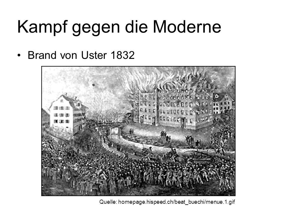 Kampf gegen die Moderne Brand von Uster 1832 Quelle: homepage.hispeed.ch/beat_buechi/menue.1.gif