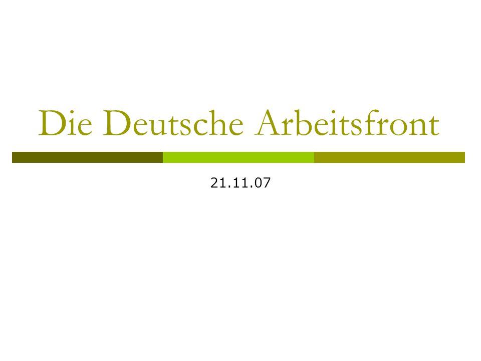 Die Deutsche Arbeitsfront 21.11.07