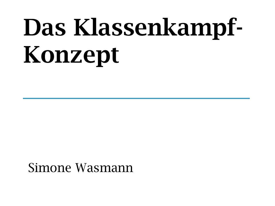 Das Klassenkampf- Konzept Simone Wasmann